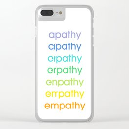 apathy/empathy 2 Clear iPhone Case