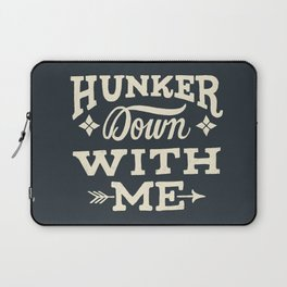 Hunker Down Laptop Sleeve