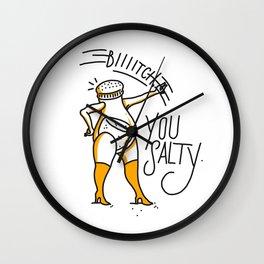 Salty Bitch Wall Clock