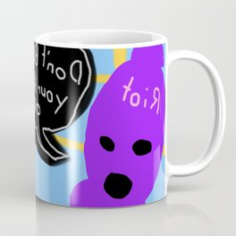 Don't Blow Your Thumbs Off Coffee Mug