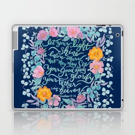 Let Your Light Shine- Matthew 5:16 Laptop & iPad Skin