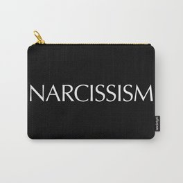 NARCISSISM Carry-All Pouch