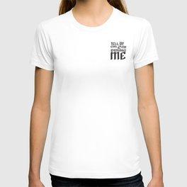 TELL YO GIRL T-shirt