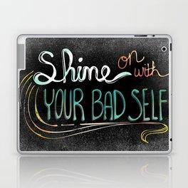 Shine On With Your Bad Self Laptop & iPad Skin