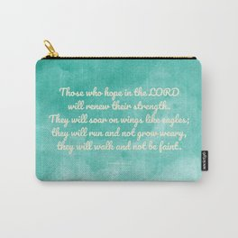 Hope in the Lord Bible Verse, Isaiah 40:31 Carry-All Pouch
