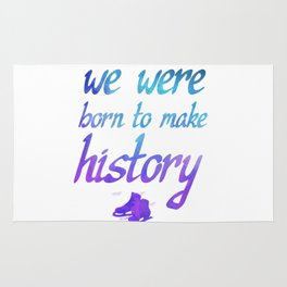 Born To Make History Rug