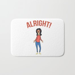 Linda Inspired Alright Belcher Mom Bath Mat