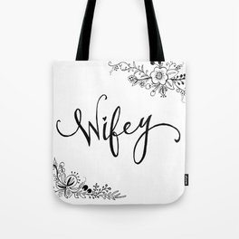 Wifey Tote Bag