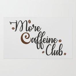 More Caffeine Club Rug