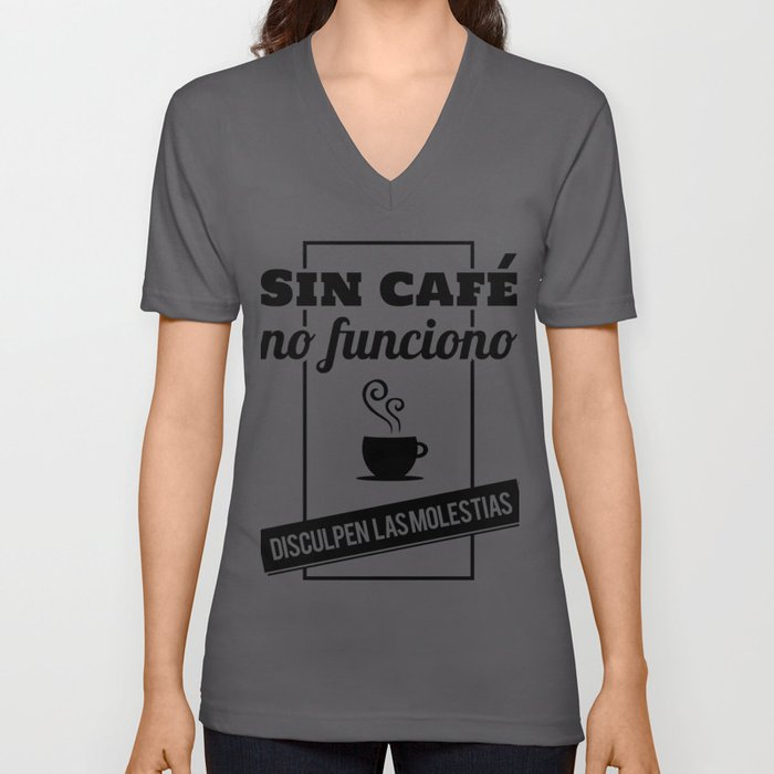 I Don't Work Without Coffee, Sorry For The Inconvenience (B/W) Unisex V-Neck