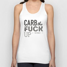 Carb The Fuck Up Unisex Tank Top