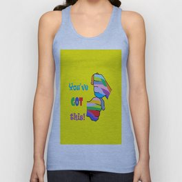 You've Got This Unisex Tank Top
