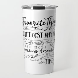 My Favorite Things Don't Cost Money - Steve Jobs Quote Travel Mug