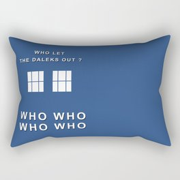 Who let the daleks out ? Rectangular Pillow