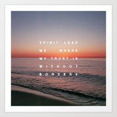 Spirit Lead Me Art Print