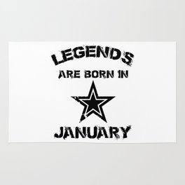 Legends Are Born In January Rug