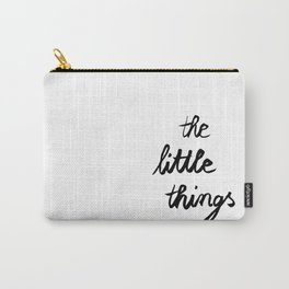 the little things Carry-All Pouch