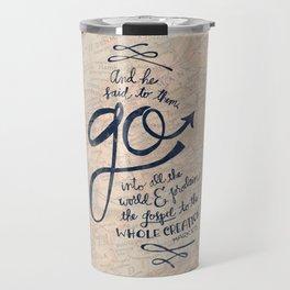 Go Into All The World Travel Mug