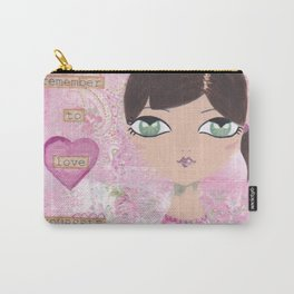 Always remember to love yourself Carry-All Pouch