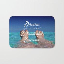 Dream Your Most Wonderful Dreams - Ocean Beach Swim Bath Mat