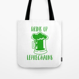 Drink Up Leprechauns Green Beer Drinking St Patricks Tote Bag
