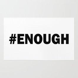 # ENOUGH Rug