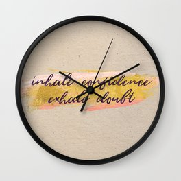 Inhale confidence, exhale doubt - Gold Collection Wall Clock