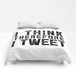 I Think therefore I tweet (on white) Comforters