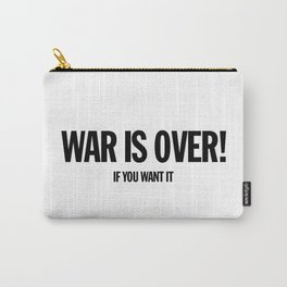 War Is Over - If You Want It -  John Lenon & Yoko Ono Poster Carry-All Pouch