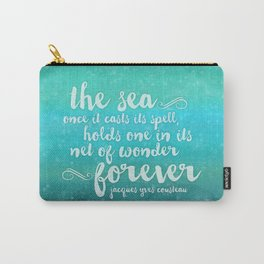 The Sea - Quote from Jacques Cousteau Carry-All Pouch