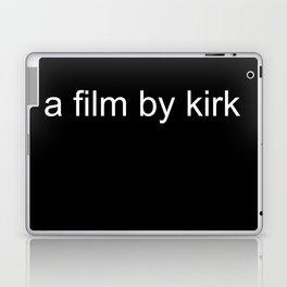 a film by kirk Laptop & iPad Skin