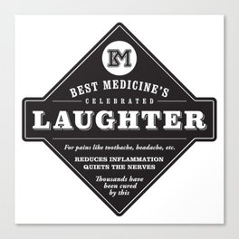 Laughter is the Best Medicine Canvas Print