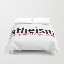 Atheism Funny Quote Duvet Cover