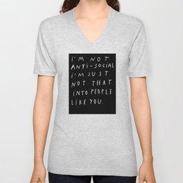 I AM NOT ANTI-SOCIAL Unisex V-Neck