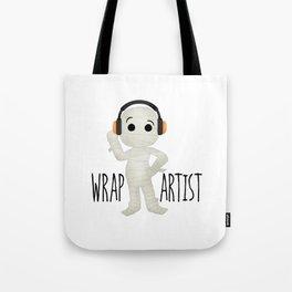 Wrap Artist   Mummy Tote Bag