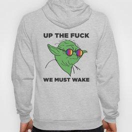 Up The Fuck We Must Wake (2) Hoody