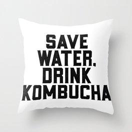 Save Water Drink Kombucha Throw Pillow