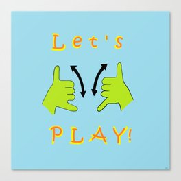 ASL Let's PLAY! Canvas Print