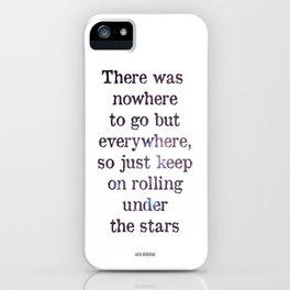 Jack Kerouac Quote iPhone Case