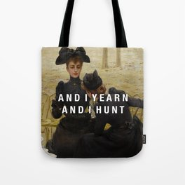 and i yearn Tote Bag