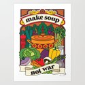 Make Soup Not War by pilgrimlee