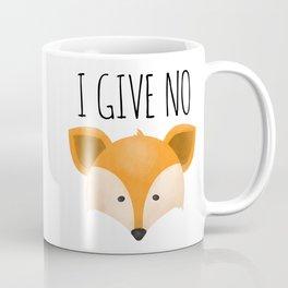 I Give No Fox Coffee Mug