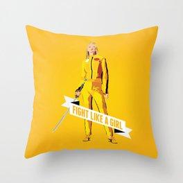 Fight Like a Girl: Beatrix Kiddo Throw Pillow