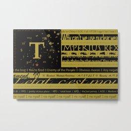 True Flag Metal Print
