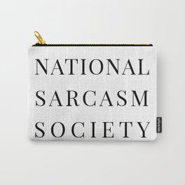 National Sarcasm Society Carry-All Pouch