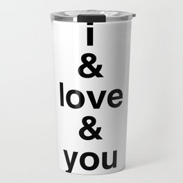 i & love & you Avett Brothers Travel Mug