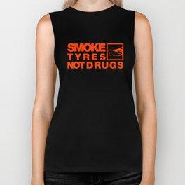 SMOKE TYRES NOT DRUGS v6 HQvector Biker Tank