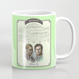 Gus, don't be - Psych Quotes Coffee Mug