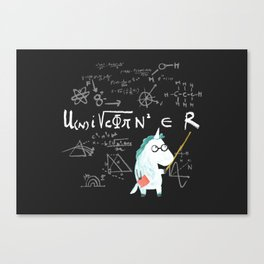 Unicorn = real Canvas Print