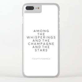 Champagne Sign F Scott Fitzgerald F Scott Fitzgerald Quote Fashion Print Inspirational Print Party Clear iPhone Case